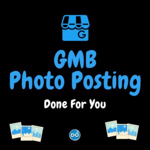 GMB Photo Posting Service